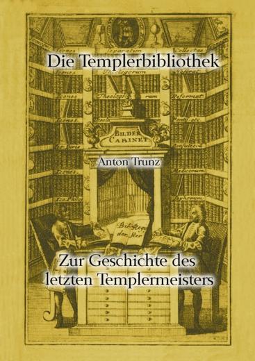 Zur Geschichte des letzten Templermeisters