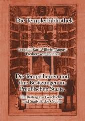 Die Tempelherren und ihre Besitzungen im Preußischen Staate