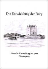 Die Entwicklung der Burg